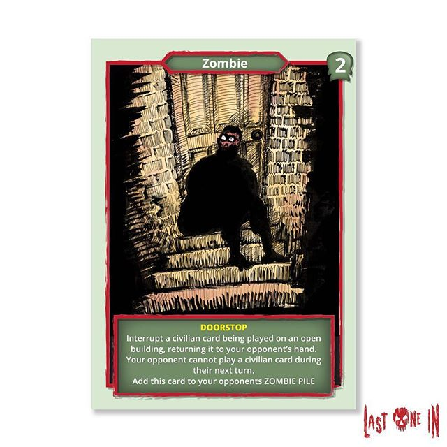 """""""I think he used to live there?"""" Deny sanctuary to the living with this handy doorstop zombie. This and over 140 other cards make up Last One In. Our card game, now on Kickstarter: https://tinyurl.com/yc3z9g45 #zombies #cardgame #boardgames #tabletop #gameart #horrorgame #zombieapocalypse"""